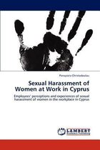 Sexual Harassment of Women at Work in Cyprus