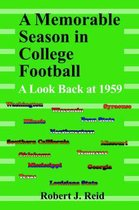 A Memorable Season in College Football