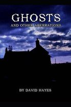 Ghosts and Other Aberrations