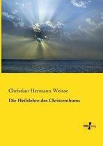 Die Heilslehre des Christenthums