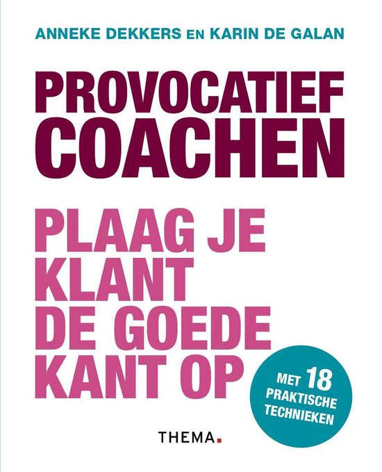 Provocatief coachen - Anneke Dekkers |