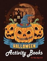 Halloween Activity Books For Kids Ages 5-12: 45 Coloring Pages Halloween For Learn and Fun