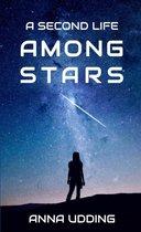 A Second Life Among Stars