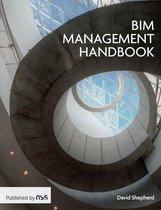 The BIM Management Handbook