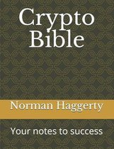 Crypto Bible: Your notes to success
