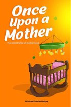 Omslag Once Upon A Mother