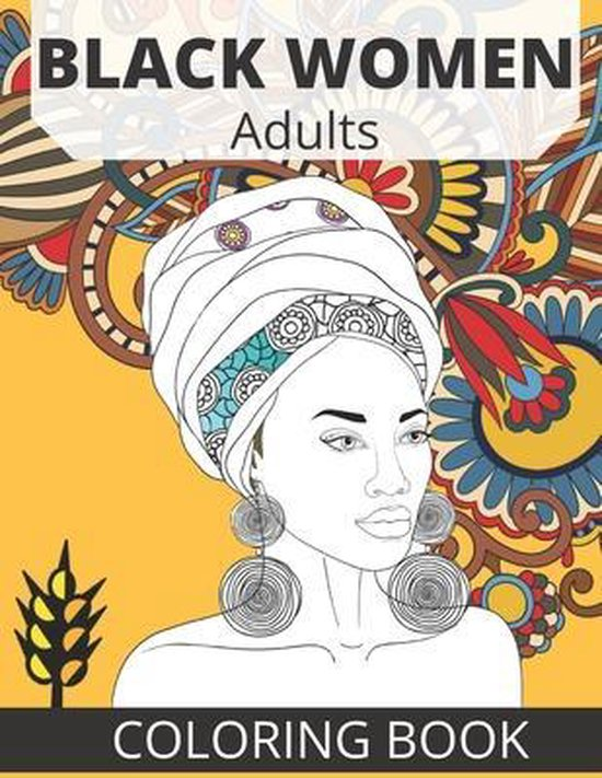 Black Women Adults Coloring Book