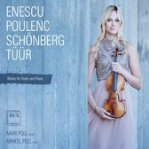 Enescu, Poulenc, Schönberg, Tüür: Works for Violin and Piano