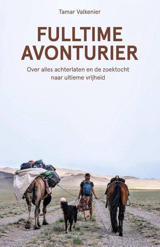Boek cover Fulltime avonturier van Tamar Valkenier (Onbekend)