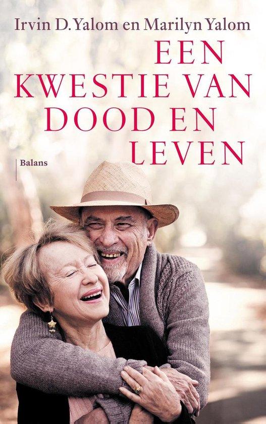 Boek cover Een kwestie van dood en leven van Irvin D. Yalom (Onbekend)