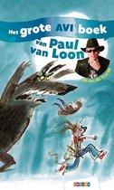 Grote AVI-boeken  -   Het grote AVI boek van Paul van Loon