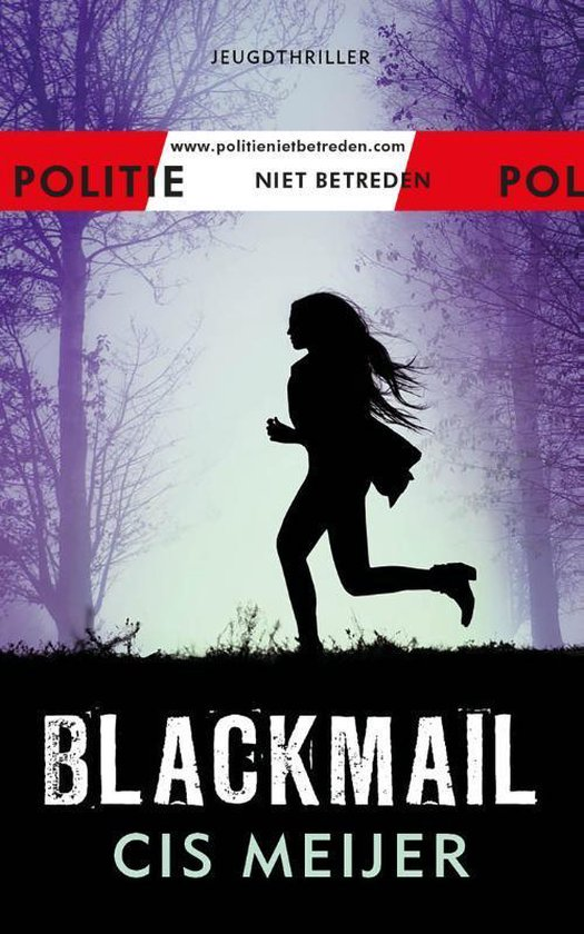 Politie niet betreden  -   Blackmail