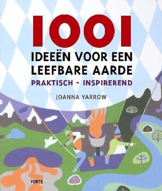 Cover van het boek '1001 ideeen voor een leefbare aarde' van J Yarrow