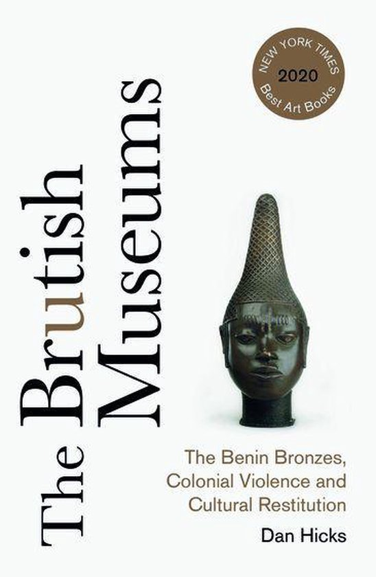 Boek cover The Brutish Museums van Dan Hicks (Onbekend)