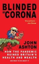 Boek cover Blinded by Corona van John Ashton