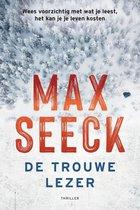 Boek cover De trouwe lezer van Max Seeck (Binding Unknown)