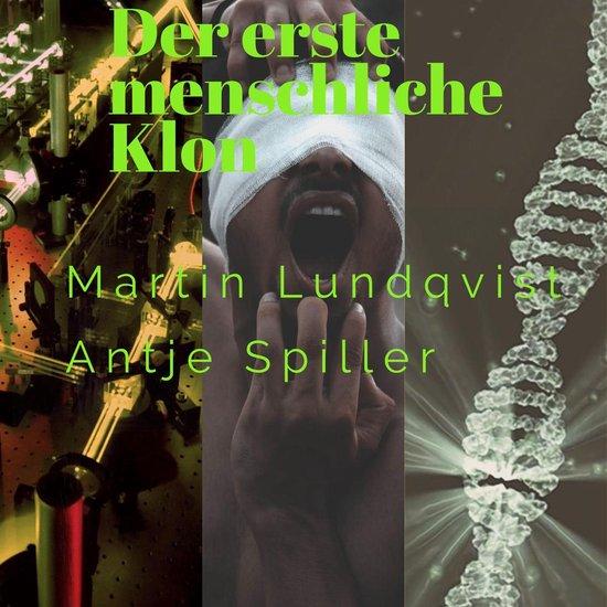 Boek cover Der erste menschliche Klon van Martin Lundqvist (Onbekend)