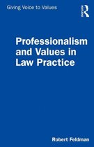 Professionalism and Values in Law Practice