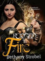 Forged in Fire: Pandora's Descendants Book 1