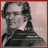 Crusell: The Clarinet Concertos