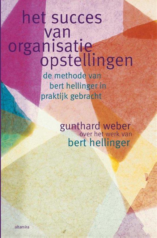 Boek cover Het succes van organisatieopstellingen van Bert Hölldobler (Paperback)