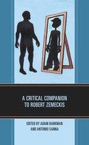 A Critical Companion to Robert Zemeckis