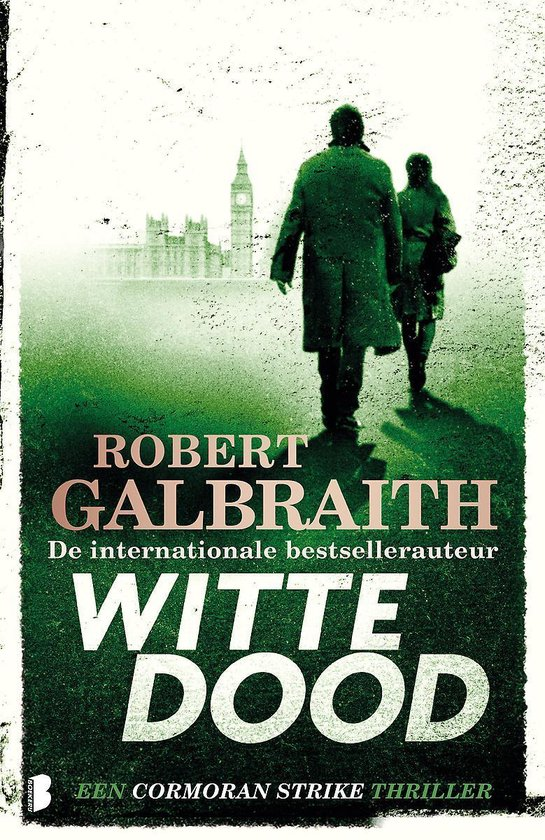 Boek cover Cormoran Strike 4 -   Witte dood van Robert Galbraith (Paperback)