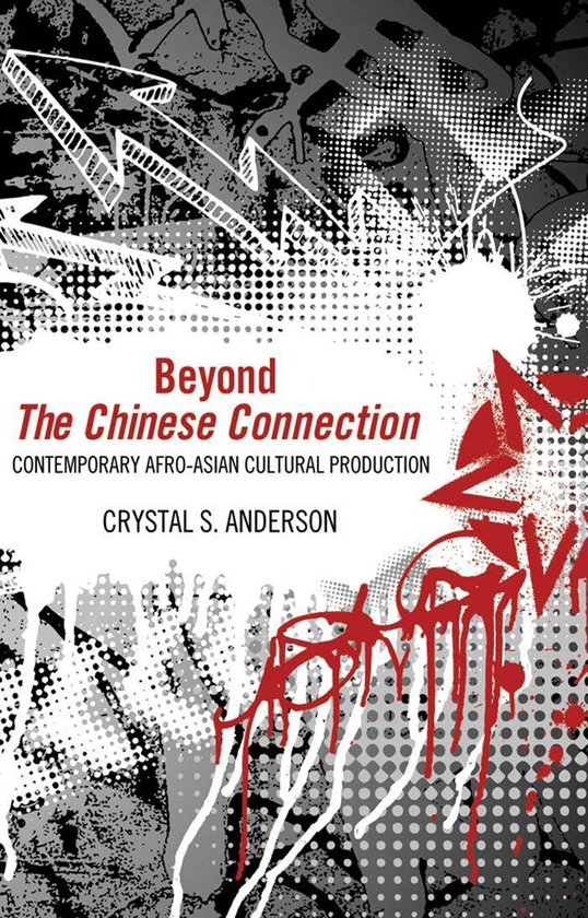 Boek cover Beyond The Chinese Connection van Crystal S. Anderson (Onbekend)
