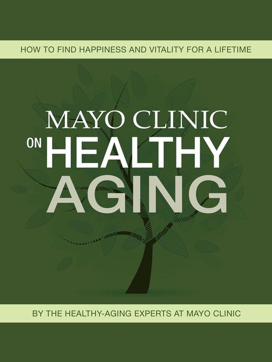 Boek cover Mayo Clinic on Healthy Aging van Mayo Clinic (Onbekend)