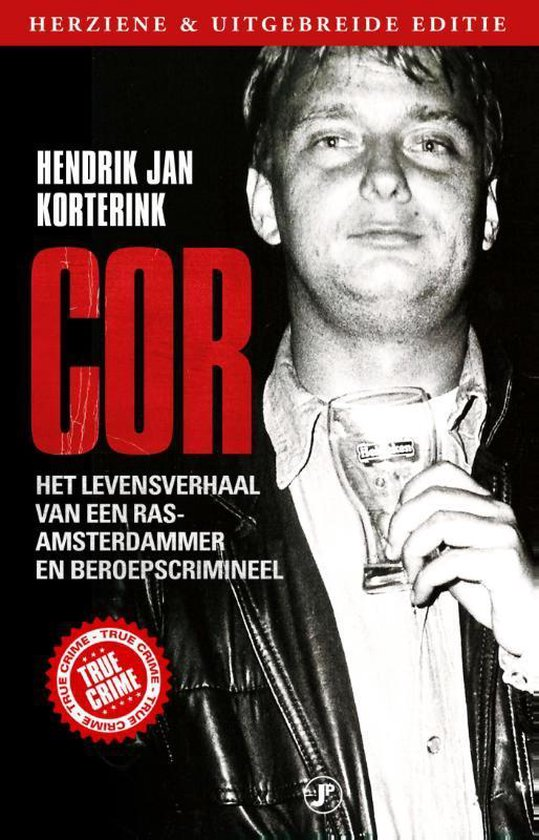 Boek cover True Crime  -   Cor van Hendrik Jan Korterink (Paperback)