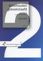 Boek cover Boekhouden geboekstaafd 2 Opgaven van Drs. H. Fuchs