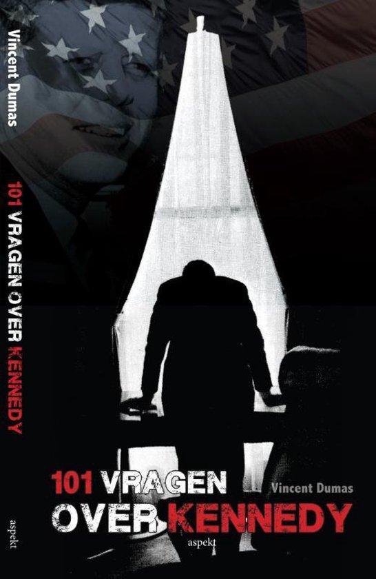 Cover van het boek '101 vragen over Kennedy' van Vincent Dumas