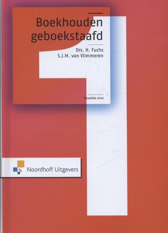 Boek cover Boekhouden geboekstaafd 1 van H. Fuchs