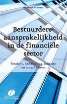 Bestuurdersaansprakelijkheid in de financiele sector