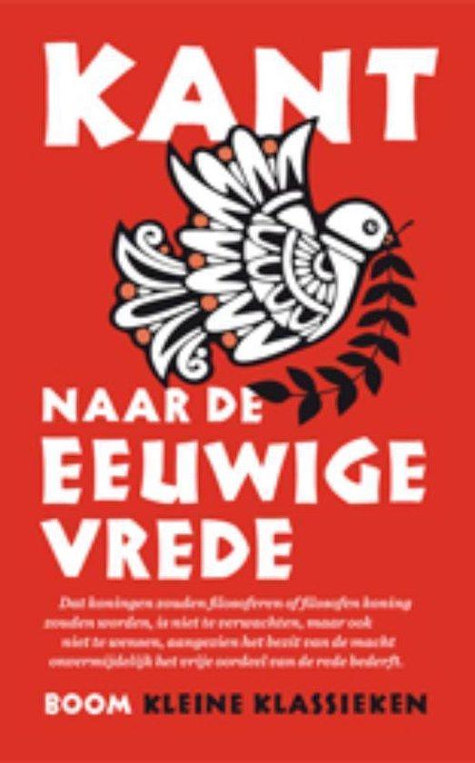 Boek cover Kleine Klassieken  -   Naar de eeuwige vrede van Immanuel Kant (Paperback)
