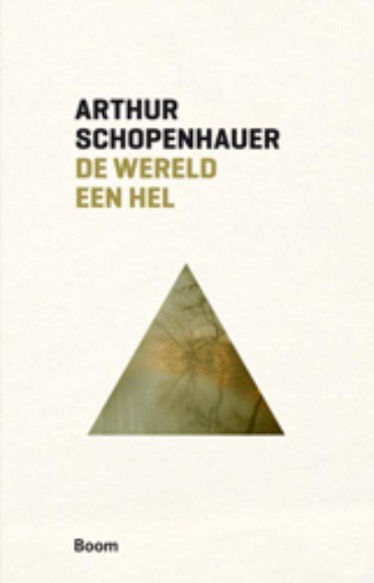 Boek cover Boom klassiek  -   De wereld een hel van Arthur Schopenhauer (Paperback)