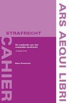 Ars Aequi cahiers Strafrecht  -   De methode van het materiële strafrecht