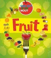 Wat eet je me nou?  -   Fruit
