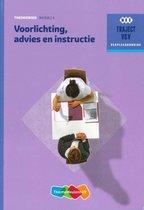 Traject V&V - Voorlichting, advies en instructie Theorieboek Niveau 4