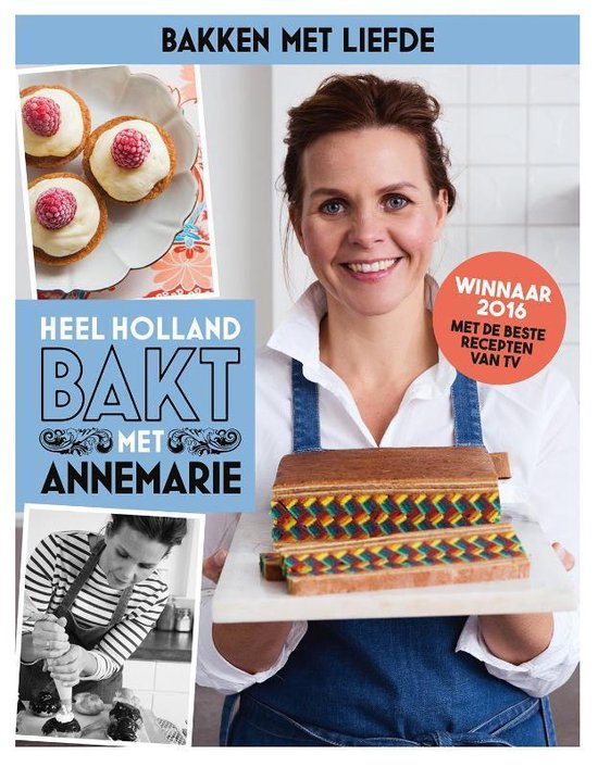 Heel Holland Bakt met Annemarie