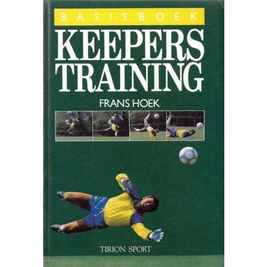 Boek cover Basisboek Keepers Training van Frans Hoek (Tekst van Jaap de Gr (Onbekend)