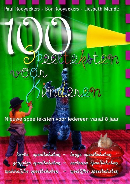 Cover van het boek '100 Speelteksten voor kinderen / druk 1' van Liesbeth Mende en Paul Rooyackers