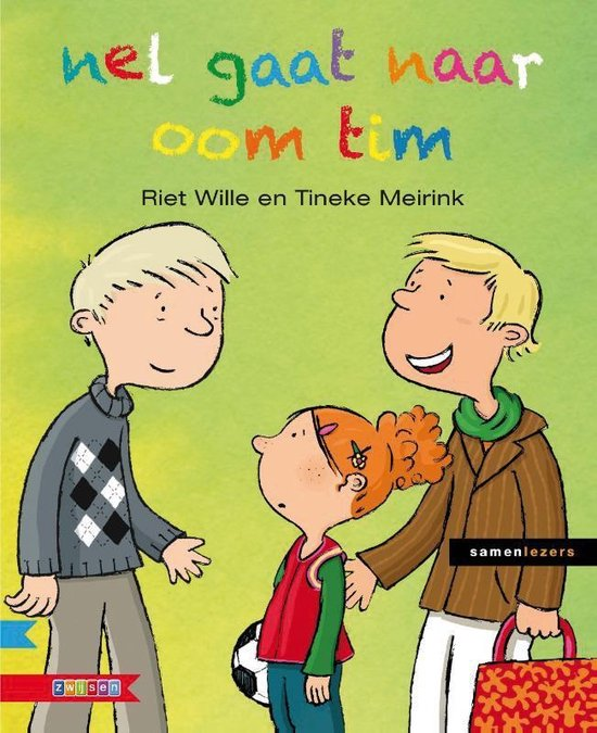 Boek cover Samenlezers  -   nel gaat naar oom tim van Riet Wille (Hardcover)