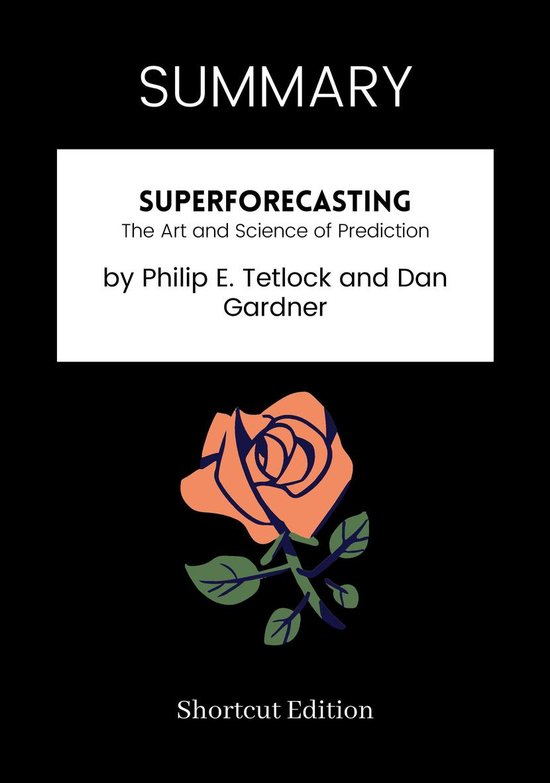 Boek cover SUMMARY - Superforecasting: van Shortcut Edition (Onbekend)