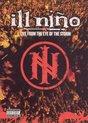 Ill Nino - Live Eye of the Storm