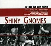 Shiny Gnomes - Spirit Of The Band