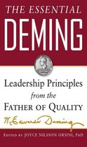 The Essential Deming: Leadership Principles from the Father of Quality