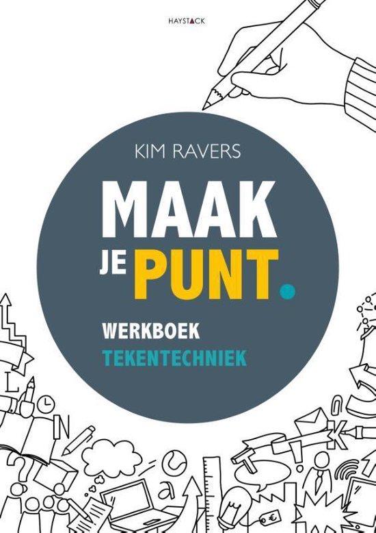 Boek cover Maak je punt tekentechniek werkboek van Kim Ravers (Paperback)