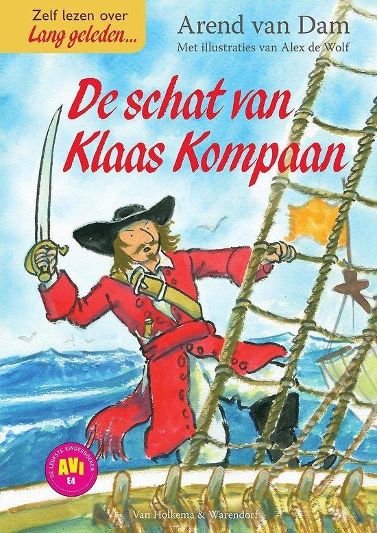 Lang geleden - De schat van Klaas Kompaan - Arend van Dam |