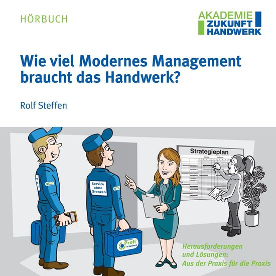 Boek cover Wie viel Modernes Management braucht das Handwerk? van Rolf Steffen (Onbekend)